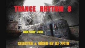 Dj 2f@n - Trance Rhythm 8
