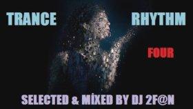 Dj 2f@n - Trance Rhythm Four 2013