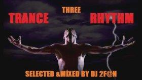 Dj 2f@n - Trance Rhythm Three