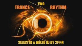 Dj 2f@n - Trance Rhythm Two 2013