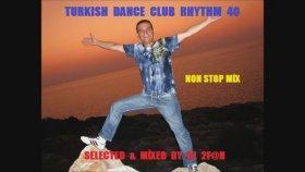 Dj 2f@n - Turkısh Dance Club Rhythm 40