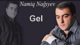 Namiq Nagiyev - Gel