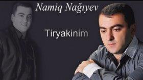 Namiq Nagiyev - Tiryakinim 2014