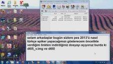 Pes 2013'ü Türkçe Spiker Yapma