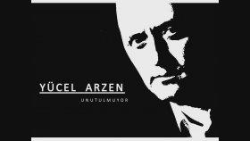 Yücel Arzen - UNUTULMUYOR