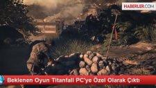 Beklenen Oyun Titanfall Pc'ye Özel Olarak Çıktı
