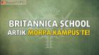 Britannica School Morpa Kampüs'te!