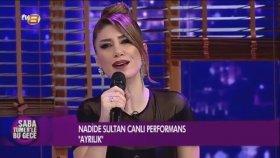 Nadide Sultan - Ayrılık (Akustik Canlı Performans)