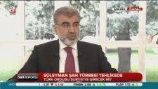 Taner Yıldız: Gerekirse Süleyman Şah Türbesi'ne Nokta Operasyonu Yaparız