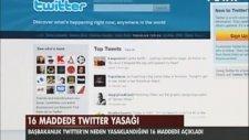 Başbakanlık Twitter'ın neden yasaklandığını 16 maddede açıkladı