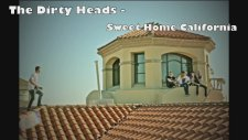 The Dirty Heads - Sweet Home California