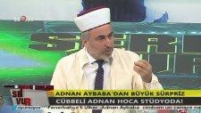Cübbeli Adnan Aybaba Canlı Yayında