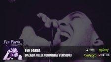 Fer Faria - Balada Olele