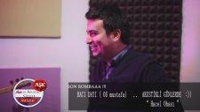 Hacı Dayı ( 05 Mustafa ) Akustikli Günlerde - Hacel Obası - Aşk Müzik 2014