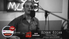 Özkan Özcan - Baston Havası - Aşk Müzik 2014