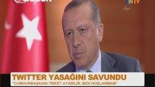 Başbakan Erdoğan: Cumhurbaşkanı Tweet Atabilir, Ben Hoşlanmıyorum
