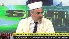 Cübbeli Adnan Aybaba Türk Futboluna Dua Etti
