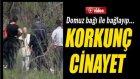 Mersin'de Korkunç Cinayet: Öldürülen Kişiyi Domuz Bağı İle Bağlayıp...