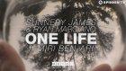 Sunnery James & Ryan Marciano - One Life Ft. Miri Ben-Ari