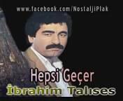 İbrahim Tatlıses - Hepsi Geçer 1982