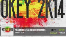Yves Larock Feat. Roland Richards - Zookey 2k14