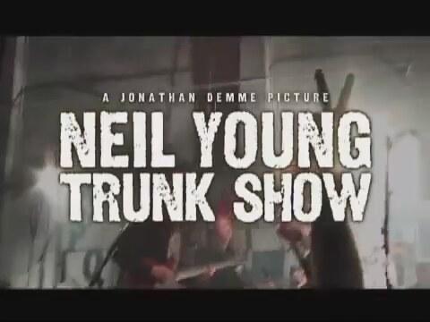 Neil Young'ın Bavulundan Şarkılar (Neil Young Trunk Show)