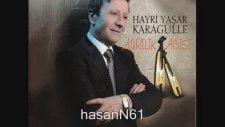 Hayri Yaşar - Karagülle