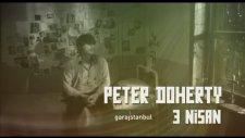 Peter Doherty 3 Nisan 2014 @garajistanbul