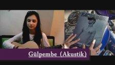 Gülpembe - Sıla  Feat Birkan