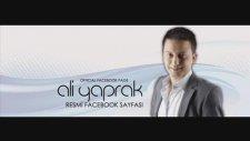 Ali Yaprak - Gölbaşına Vardım & Birbirlerine & Ayaş Dedikleri & Normak