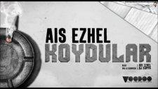 Ais Ezhel  -  Koydular