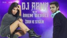 Dj Army - Zorun Ne Sevgilim (Remix)