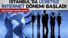 İstanbul'un Meydanlarına Ücretsiz İnternet