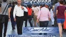 Eyüphan - Orçun Adana - Ih Dedi Durdu