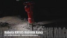 Yıkım Ve Kırım - Kubota U17-3 Mini Ekskavatör + Kubota Km105 Hidrolik Kırıcı