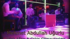 Mehmet Abdullah Uğurlu - Dilek Ağacı & Çekip Gitmeyecektin |2014|