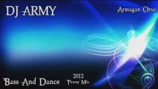 Dj Army - Bass And Dance