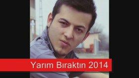 Mustafa Seykan - Yarım Bıraktın