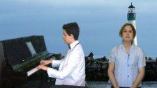 Denizin Dibinde Hatcem Demirden Evler Vokal Piyano Düeti Türkü Söyleyen:ece Burdur Teke Demir Hatice