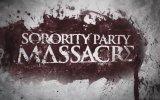 Sorority Party Massacre Fragman