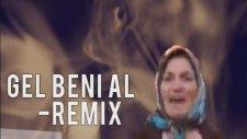 Koca İstiyorum Gel Beni Al - Remix