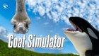 Balina Ve Devekuşu - Goat Simulator - Bölüm #5