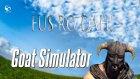 Fush Ro Dah! (Goatborn) - Goat Simulator - Bölüm #4