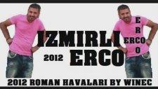 İzmirli Erco - Çıldırın Bakalım