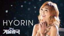 Hyorin - Let İt Go (Frozen -Korean Version)