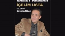 Samet Arslan - İçelim Usta