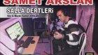 Samet Arslan - Salla Dertleri