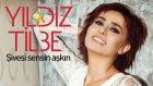 Yıldız Tilbe - El Ele Olsak