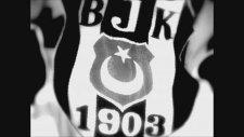 Beşiktaş Marşı - Sen Benim Her Gece Efkarım (Yeni Versiyon)