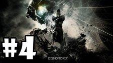 Dishonored Bölüm 4